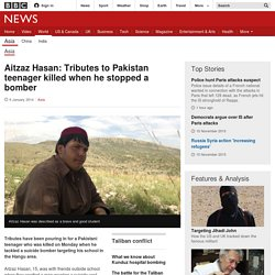 Aitzaz Hasan: Tributes to Pakistan teenager killed when he stopped a bomber