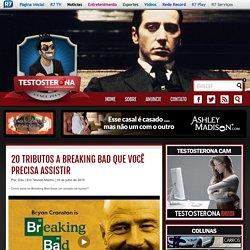 20 tributos a Breaking Bad que você precisa assistir - Testosterona