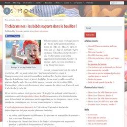 Trichloramines : les bébés nageurs dans le bouillon !