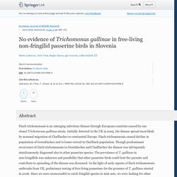 EUROPEAN JOURNAL OF WILDLIFE RESEARCH - JUNE 2016 - No evidence of Trichomonas gallinae in free-living non-fringilid passerine birds in Slovenia