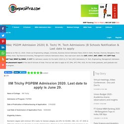 IIM Trichy PGPBM Admission 2020. Last date to apply is June 29.