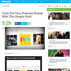 Trick Out Your Pinterest Boards With This Simple Hack