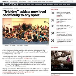 """Tricking"" adds a new level of difficulty to any sport - The Feed Blog - CBS News"