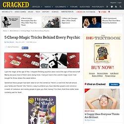 5 Cheap Magic Tricks Behind Every Psychic