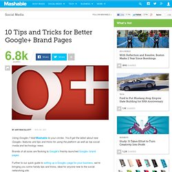 10 Tips and Tricks for Better Google+ Brand Pages