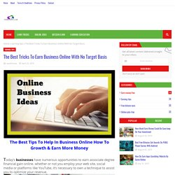 The Best Tricks To Earn Business Online With No Target Basis