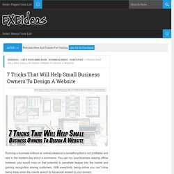 7 Tricks That Will Help Small Business Owners To Design A Website