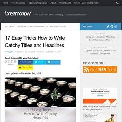 Seven Easy Tricks to Write Catchy Headlines