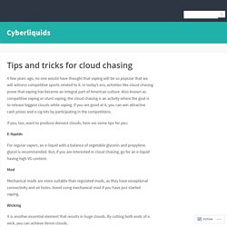 Tips and tricks for cloud chasing – Cyberliquids