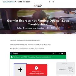Tricks to fix Garmin Express not finding device Error