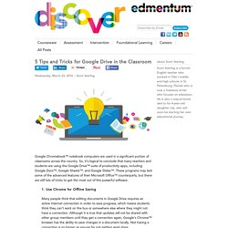 5 Tips and Tricks for Google Drive in the Classroom