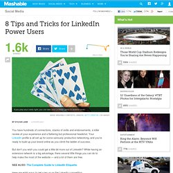 8 Tips and Tricks for LinkedIn Power Users
