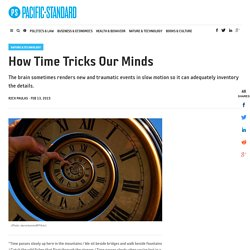 How Time Tricks Our Minds - Pacific Standard