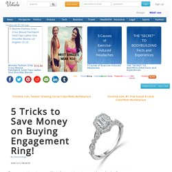 5 Tricks to Save Money on Buying Engagement Ring!