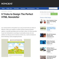 9 Tricks to Design The Perfect HTML Newsletter