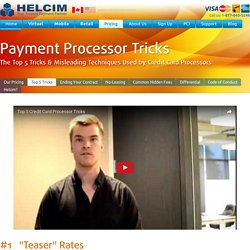 The Top 5 Tricks Used by Credit Card Processors in Canada - Helcim™
