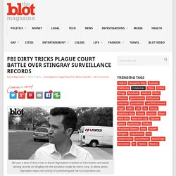 FBI Dirty Tricks Plague Court Battle Over StingRay Surveillance