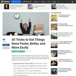 50 Tricks to Get Things Done Faster, Better, and More Easily - Stepcase Lifehack