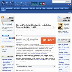 Tips and Tricks for Ubuntu after Installation [Ubuntu 12.10 and 12.04]