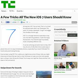 A Few Tricks All The New iOS 7 Users Should Know