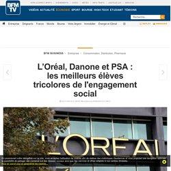 L'Oréal, Danone et PSA : les meilleurs élèves tricolores de l'engagement social