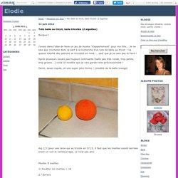 Tuto balle au tricot, balle tricotée (2 aiguilles) - Elodie
