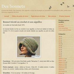 Bonnet tricoté au crochet et aux aiguilles
