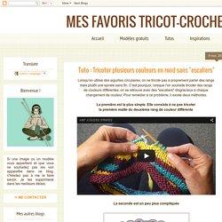 """Tuto : Tricoter plusieurs couleurs en rond sans """"escaliers"""""""