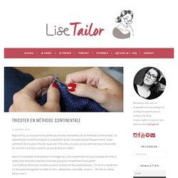 Tricoter en méthode continentale - Lise Tailor