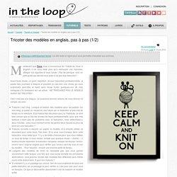 Tricoter des modèles en anglais, pas à pas (1/2)