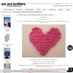 Patron gratuit : tricoter des cœurs pour la Saint Valentin / Blog