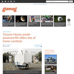 Tricycle House pedal-powered RV offers lots of home comforts