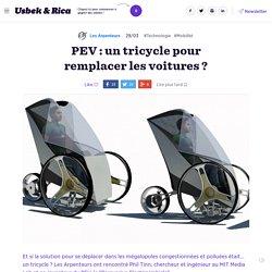 PEV : un tricycle pour remplacer les voitures ?