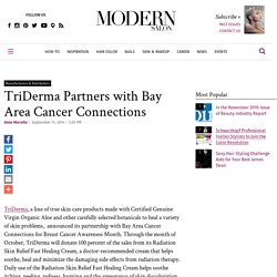 TriDerma Partners with Bay Area Cancer Connections - News - Modern Salon
