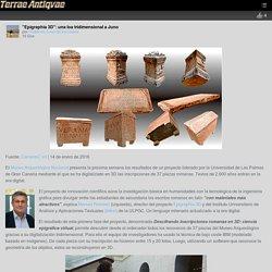 """""""Epigraphia 3D"""": una loa tridimensional a Juno – Arqueología, Historia Antigua y Medieval - Terrae Antiqvae"""