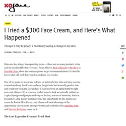 I Tried a $300 Face Cream, and Here's What Happened - xoJane