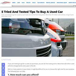 5 Tried And Tested Tips To Buy A Used Car