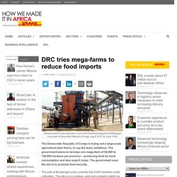 DRC tries mega-farms to reduce food imports