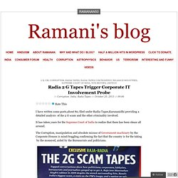 Radia 2 G Tapes Trigger Corporate IT Involvement Probe
