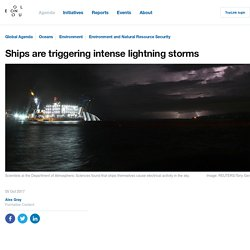 *****Ships are triggering intense lightning storms