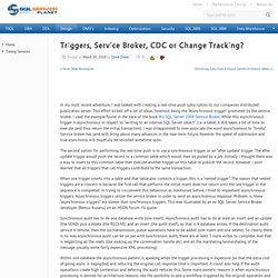 Triggers, Service Broker, CDC or Change Tracking?
