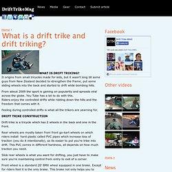 What is a drift trike and drift triking?