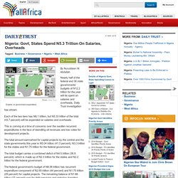 Nigeria: Govt, States Spend N5.3 Trillion On Salaries, Overheads