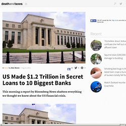 US Made $1.2 Trillion in Secret Loans to 10 Biggest Banks
