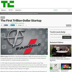 The First Trillion-Dollar Startup