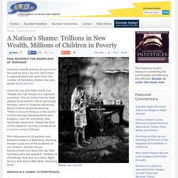 A Nation's Shame: Trillions in New Wealth, Millions of Children in Poverty