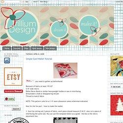 Trillium: Simple Card Wallet Tutorial
