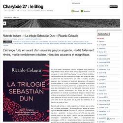 La trilogie Sebastián Dun (Charybde)