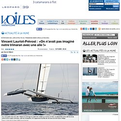 Voiles et Voiliers : Course régate - Interview de l'architecte d