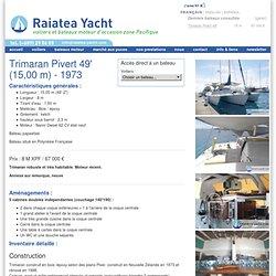 Trimaran Piver - Raiatea-yacht.com - Bateaux d'occasion en Polynésie Française - Raiatea, Tahiti
